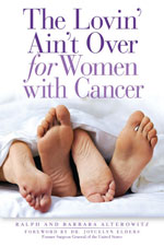 The Lovin' Ain't Over for Women with Cancer